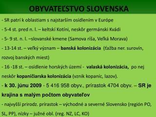 OBYVATEĽSTVO SLOVENSKA