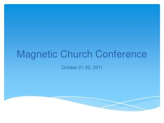 Magnetic Church Conference