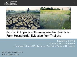 Economic Impacts of Extreme  Weather Events on Farm  Households:  Evidence from Thailand