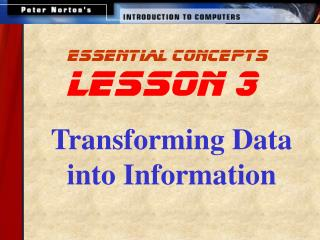 Transforming Data into Information