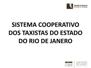SISTEMA COOPERATIVO DOS TAXISTAS DO ESTADO DO RIO DE JANERO