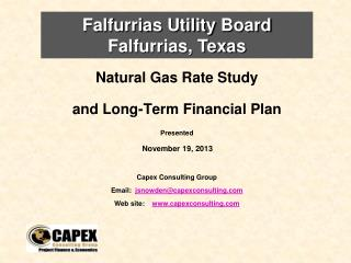 Natural Gas  Rate Study   and Long-Term Financial Plan Presented   November 19,  2013