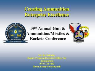 Creating Ammunition Enterprise Excellence