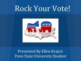 Rock Your Vote!