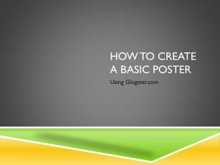 How to create a basic poster