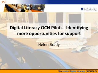 Digital Literacy OCN Pilots - Identifying more opportunities for support