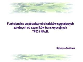 Katarzyna  Szołtysek