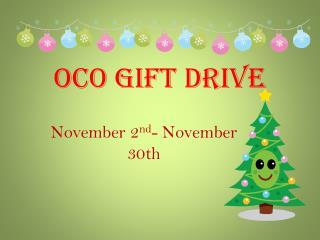 OCO  Gift Drive