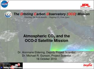 The  O rbiting  C arbon  O bservatory ( OCO ) Mission