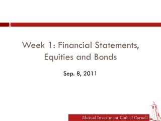 Week 1: Financial Statements, Equities and Bonds