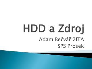 HDD a Zdroj