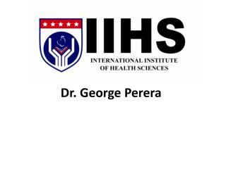 Dr. George Perera