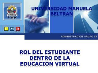 ROL DEL ESTUDIANTE DENTRO DE LA EDUCACION VIRTUAL