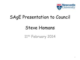 SAgE Presentation to Council Steve Homans