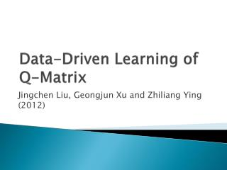 Data-Driven Learning of Q-Matrix