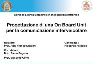 Progettazione di una On Board Unit per la comunicazione interveicolare