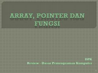 Array , POINTER dan FUNGSI