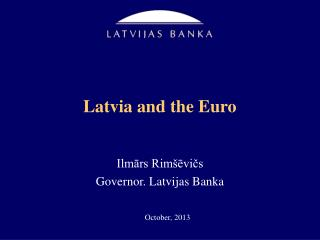 Latvia and the Euro