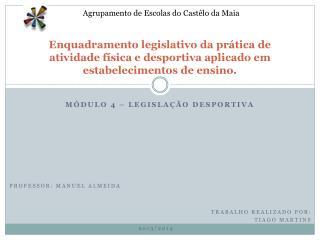 Módulo 4 – Legislação desportiva