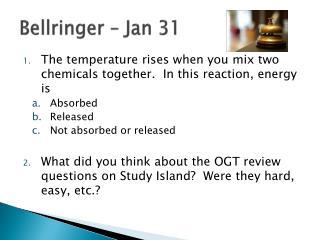 Bellringer – Jan 31