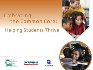 The Common Core:  Moving Ohio Forward  Stan W. Heffner Superintendent of Public Instruction