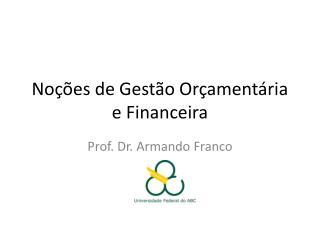 Noções de Gestão Orçamentária e Financeira