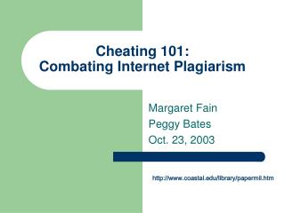 Cheating 101: Combating Internet Plagiarism