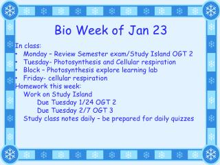 Bio Week of Jan 23