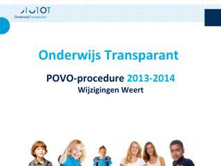 POVO-procedure  2013-2014 Wijzigingen Weert