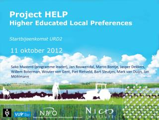 Project HELP Higher Educated Local Preferences Startbijeenkomst  URD2