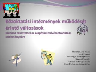 Merklné  Kálvin Mária osztályvezető Pest Megyei Kormányhivatal Oktatási Főosztály