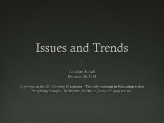 Issues and Trends