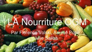 LA Nourriture  OGM