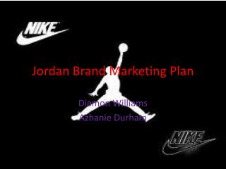 Jordan Brand Marketing Plan