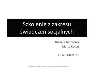 Szkolenie z zakresu  świadczeń socjalnych