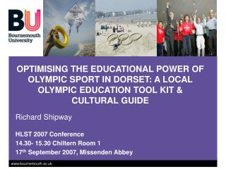 OPTIMISING THE EDUCATIONAL POWER OF OLYMPIC SPORT IN DORSET: A LOCAL OLYMPIC EDUCATION TOOL KIT  CULTURAL GUIDE