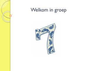 Welkom in  groep