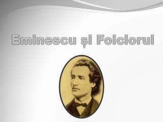 Eminescu și Folclorul