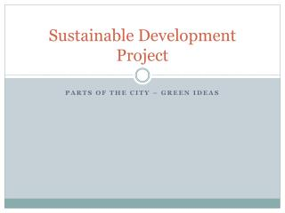 Sustainable Development Project