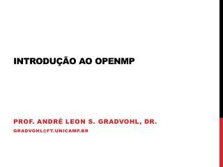Introdução ao  OpenMP