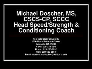 Michael Doscher, MS, CSCS-CP, SCCC Head Speed