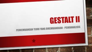 GESTALT II