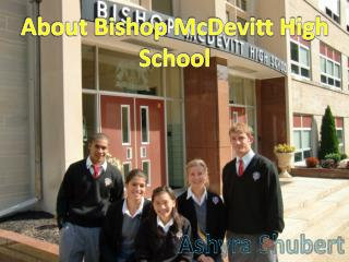 About Bishop McDevitt High School