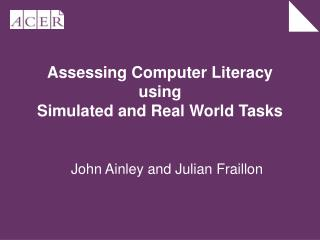 Assessing Computer Literacy using
