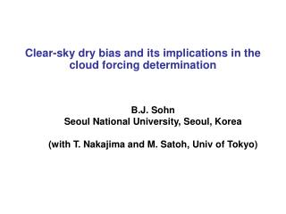 Clear-sky dry bias and its implications in the cloud forcing determination