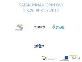 SATAKUNNAN OPIN OVI  1.8.2009-31.7.2012