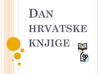 Dan hrvatske knjige