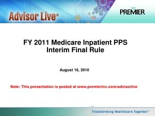 FY 2011 Medicare Inpatient PPS  Interim Final Rule
