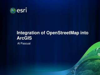 Integration  of  OpenStreetMap  into ArcGIS