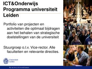 ICT&Onderwijs  Programma universiteit Leiden